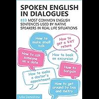 Spoken English in Dialogues: 833 common English sentences us…
