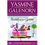 Scent to Her Grave (Bath and Body Series Book 1)