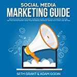Social Media Marketing Guide: Proven and Effective Strategies to Become an Influencer with Facebook, YouTube, Twitter and...