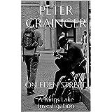 ON EDEN STREET: A Kings Lake Investigation