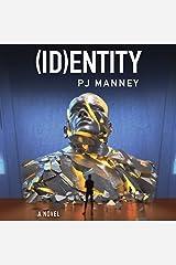 (ID)entity: Phoenix Horizon, Book 2 Audible版