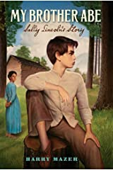 My Brother Abe: Sally Lincoln's Story Kindle Edition