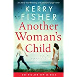 Another Woman's Child: An utterly heartbreaking and emotional page-turner