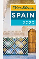 Rick Steves Spain 2020 (Rick Steves Travel Guide) Kindle Edition