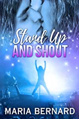 Stand Up And Shout (Stick Shift Lips Rockstar Romance Series Book 7) Kindle Edition