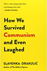 How We Survived Communism and Even Laughed Paperback