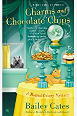 Charms and Chocolate Chips: A Magical Bakery Mystery Kindle Edition