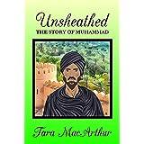 Unsheathed: The Story of Muhammad