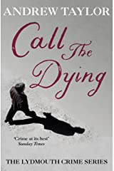 Call The Dying: The Lydmouth Crime Series Book 7 Kindle Edition