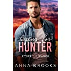 Hoping for Hunter : A Small Town Cowboy Romance (Ryder Ranch Book 1)