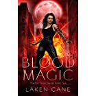 Blood Magic: An Urban Fantasy Wolf Shifter Series (Kait Silver Book 2)