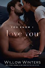 You Know I Love You: Book 1, You Know Me duet (You Are Mine Duets 3) Kindle Edition