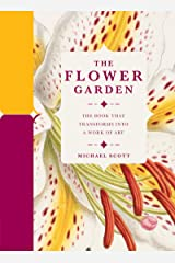Paperscapes: The Flower Garden: The Book that Transforms into a Work of Art Hardcover