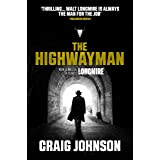 The Highwayman: A thrilling novella starring Walt Longmire from the best-selling, award-winning author of the Longmire series