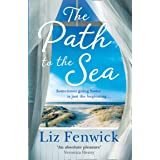 The Path to the Sea: The spectacular new historical women's fiction holiday read from the bestselling author of One Cornish S