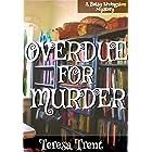 Overdue for Murder (Pecan Bayou Series Book 2)