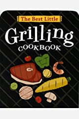 The Best Little Grilling Cookbook (Best Little Cookbooks) Kindle Edition