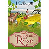Death, Dismay and Rosé (The Wine Trail Mysteries Book 6)