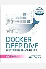 Docker Deep Dive: Zero to Docker in a single book Kindle Edition