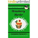 Strawberry Murder (Frosted Love Cozy Mysteries Book 13)