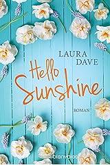 Hello Sunshine: Roman (German Edition) Kindle Edition