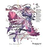GRANBLUE FANTASY The Animation 6 [DVD]