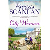 City Woman: Warmth, wisdom and love on every page - if you treasured Maeve Binchy, read Patricia Scanlan