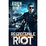 Respectable Riot (Riot MC Book 6)