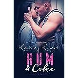 Rum & Coke: A Slow Burn Suspense Romance (Saddles & Racks Book 4)