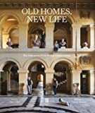 Old Homes, New Life: The Resurgence of the British Country H…
