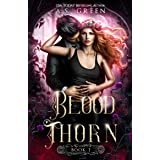 Blood Thorn: A Vampire Fae Paranormal Romance (Highland Blood Fae Book 1)