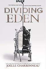 Dividing Eden Kindle Edition
