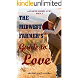 The Midwest Farmer's Guide to Love: A Demeter Society Story