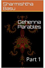 Gehenna Parables: Part 1 (English Edition) Kindle版