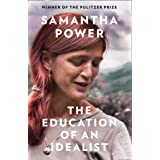 The Education of an Idealist: THE INTERNATIONAL BESTSELLER