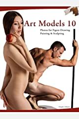 Art Models 10: Photos for Figure Drawing, Painting, and Sculpting (Art Models series) Kindle Edition