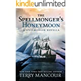 The Spellmonger's Honeymoon: A Spellmonger Novella (The Spellmonger Series)