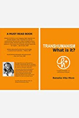 TRANSHUMANISM: What is it? Kindle Edition