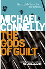 The Gods of Guilt (Haller 5) (Mickey Haller) Kindle Edition