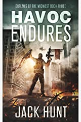 Havoc Endures: A Post-Apocalyptic EMP Survival Thriller (Outlaws of the Midwest Book 3) Kindle Edition