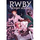 Roman Holiday (RWBY, Book 3)