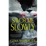 Savor Me Slowly (Alien Huntress Book 3)