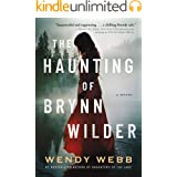 The Haunting of Brynn Wilder: A Novel