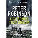 Dry Bones That Dream: DCI Banks 7
