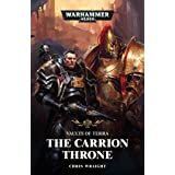The Carrion Throne (Volume 1)