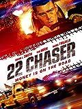 No.22 怒りのチェイサー