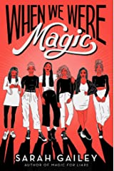 When We Were Magic Hardcover
