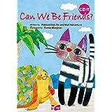 Can We Be Friends? 絵本CD付 (リズムとうたでたのしむえほんシリーズ)