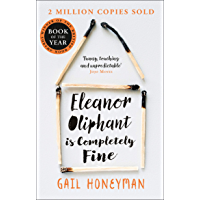 Eleanor Oliphant is Completely Fine: One of the Most Extraor…