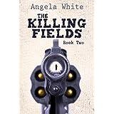 The Killing Fields (Alexa's Travels Book 2)